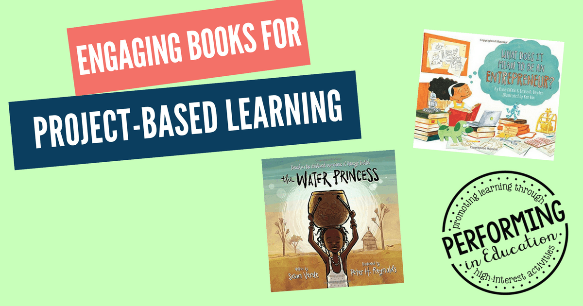 Project-Based Learning Books Mentor Text