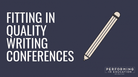 "A horizontal graphic with a dark background and white text that says ""Fitting in Quality Writing Conferences"""